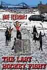The Last Hockey Fight by Nate Friedman Paperback Book Free Shipping!