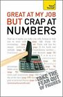 Great at My Job but Crap at Numbers (TY Business Ski... by Heidi Smith Paperback