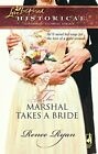 The Marshal Takes a Bride (Love Inspired ... by Ryan, Renee Paperback / softback