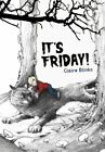 It's Friday! by Claire Blinko Hardback Book The Fast Free Shipping