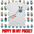 Childrens PUPPY IN MY POCKET T-Shirt for BOYS and GIRLS **CHOOSE YOUR BREED**