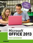 Microsoft Office 2013: Post Advanced (Shelly Cashman Series)
