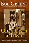 Once Upon a Town: The Miracle of the North Platte Canteen by Greene, Bob Book