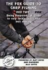 The Fox Guide To Carp Fishing - Being Prepared - DVD Two -  CD J8VG The Fast