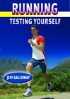 Running Testing Yourself by Galloway, Jeff Paperback Book The Fast Free Shipping
