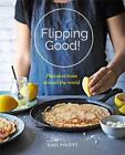 Flipping Good: Pancakes from Around the World by Sudi Pigott Paperback Book Free