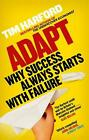 Adapt: Why Success Always Starts with Failure by Tim Harford (English) Paperback