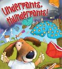 Underpants Thunderpants (Picture Book)-Peter Bently
