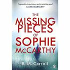 The Missing Pieces of Sophie McCarthy: 'Impossible to  - Paperback / softback N