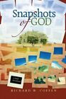 Snapshots of God: A Daily Devotional by Coffen, Richard W. Book The Fast Free