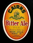 Northern Australian Breweries CAIRNS BITTER ALE beer label AUSTRALIA 26oz