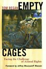 Empty Cages: Facing the Challenge of Animal Rights by Tom Regan Paperback Book