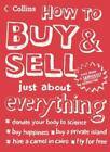 Xhow to Buy and Sell Just Abou By Ehow Com. 9780007719983