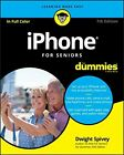 iPhone For Seniors For Dummies (For Dummies (Computer/Tech)) by Spivey, Dwight