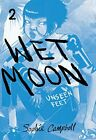 Wet Moon Book Two: Unseen Feet (New Edition) by Campbell, Sophie Book The Fast