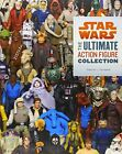 Star Wars: The Ultimate Action Figure Collection by Steve Sansweet Book The Fast $47.68 USD on eBay