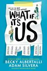 What If It's Us by Silvera, Albertalli  New 9781471176395 Fast Free Shipping..