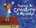 Green Jared R-Theres A Creature In My Belly BOOK NEW