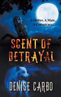 Carbo Denise-Scent Of Betrayal BOOK NEW
