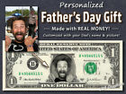 Personalized FATHERS DAY GIFT on Real Money Dollar Bill Happy Father Dad Cash