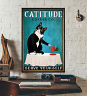 Catitude Coffee Co Serve Yourself Cat Lover Home Wall Decor Poster No Frame