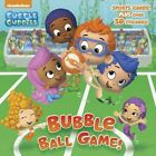 Bubble Ball Game! [Bubble Guppies] [Pictureback[R]] , Tillworth, Mary