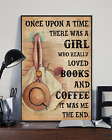 Vintage There Was A Girl Loved Books And Coffee Lover Wall Decor Poster No Frame