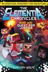 The Elementia Chronicles #1: Quest for Justice: An Unofficial Minecraft-
