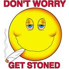 DON'T WORRY GET STONED DANK GANJA 420 POT Short Sleeve Gildan Ultra Cotton T-sh