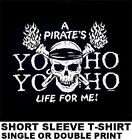 YO HO A PIRATES LIFE FOR ME SKULL AND CROSSED BONES CARIBBEAN T-SHIRT WS49