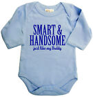 Dirty Fingers Long Sleeve Bodysuit Smart & Handsome like Daddy Dad Father Baby