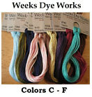 Weeks Dye Works - Colors C - F - YOU CHOOSE **Buy 10+ for FREE SHIPPING***