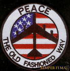 B-52 Stratofortress SAC PEACE THE OLD FASHION WAY US AIR FORCE AFB HAT PATCH 3""