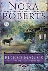 Blood Magick (Cousins O'Dwyer) [Paperback] by Nora Roberts  (Author)