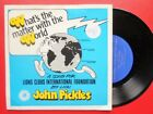 "John Pickles What's The Matter With The World 7"" Future Earth FER 017 EX/EX 1980"