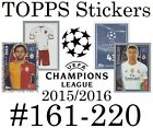 #161-220 BENFICA / GALATASARAY / ATH MADRID Topps Champions League stickers 2016