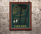 Caucuses - Vintage Travel Poster [4 sizes, matte+glossy avail]