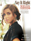 Say It Right Song by Nelly Furtado Piano Sheet Music Guitar Chords Lyrics NEW