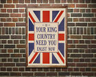 Your King & Country Need You! WWII British Poster [6 sizes, matte+glossy avail]