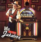 TOMMY ALVERSON - ME ON THE JUKEBOX!! NEW!!