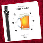 Personalised Handmade Birthday Card GGN01 / Adult Male / Beer Lager Glass Drink