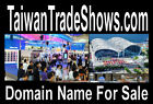 Taiwan Trade Shows  .com  Domain Name 4 Sale Website Clients Buy Products Travel
