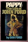 PAPPY - THE LIFE OF JOHN FORD - DAN FORD SIGNED 1ST.