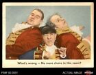 what do gaming chairs do - 1959 Fleer Three Stooges #90 What's Wrong No More chairs in this room VG/EX