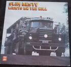 SLIM DUSTY Lights On The Hill LP