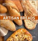Artisan Breads at Home (at Home with The Culinary Institute of America), The Cul