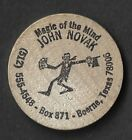 "VINTAGE WOODEN NICKEL JOHN NOVAK BOERNE TEXAS ""MAGIC OF THE MIND"" BOX 871"