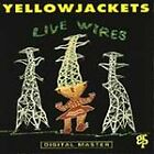 Live Wires by Yellowjackets (CD, Mar-1992, GRP (USA))