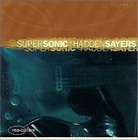 Hadden Sayers-SuperSonic CD NEW