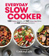Cooking Light (Cor)-Everyday Slow Cooker BOOK NEW